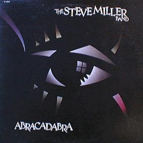 Abracadabra della Steve Miller band
