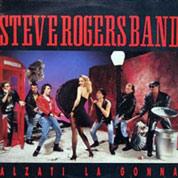 La copertina dell'unico successo della Steve Rogers band